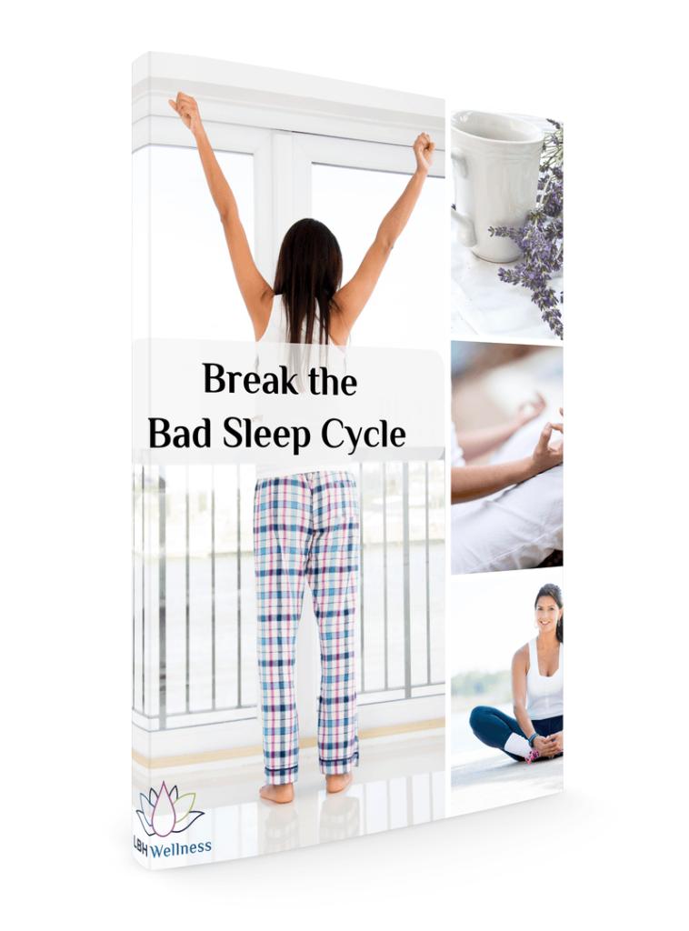 Break the Bad Sleep Cycle Workbook by LBH Wellness